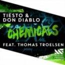 Tiesto & Don Diablo - Chemicals (Oh My Remix)