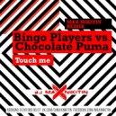 Bingo Players vs Chocolate Puma - Touch Me (MAX NIKITIN Remix)