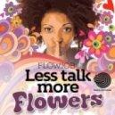 Flowjob - Lets Talk More Flowers (Original mix)