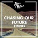 Alvar , Millas - Chasing Our Future (Club Mix)