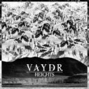 Vaydr - Heights (Original mix)
