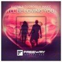 Katrin & DJ Cross feat. MaxC - Ill Be Loving You (Original mix)