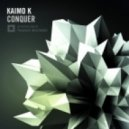 Kaimo K - Conquer (Original Mix)