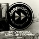 Sandy Rivera - Longtime Coming (Dub Mix)