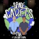 Tsk - Space Cadets  (feat. Lox Chatterbox)