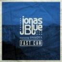 Jonas Blue Ft. Dakota - Fast Car (Club Mix)