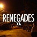 X Ambassadors - Renegades (DIA Edit)