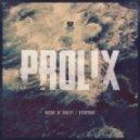 Prolix - Nature Of Reality (Original Mix)