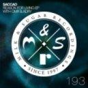 Saccao - Reason For Living (Original Mix)