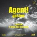 Agent! - Bring That Beat Back (Original mix)