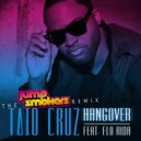 Taio Cruz feat. Flo Rida - Hangover (DYMEJSZYN Edit 2016)