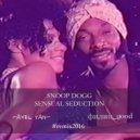 Snoop Dogg  - Sensual Seduction  (Axel Yan & филин good Remix)