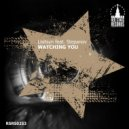 Lisitsyn feat. Stepanov - Watching You (Taspin Remix)