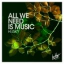 Husky - Vision Of Love (Husky's Bobbin' Head Mix)