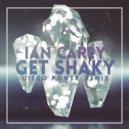 Ian Carey - Get Shaky (Diego Power Remix)