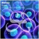 Manida - Exist (Mezzo Forte Remix)