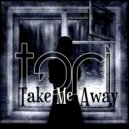 TORI - Take Me Away (Original mix)