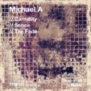 Michael A - The Fade (Original Mix)