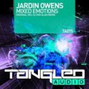 Jardin Owens - Mixed Emotions (Glynn Alan Remix)