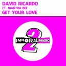 David Ricardo ft Martha Bee - Get Your Love (Kardiograam Remix)