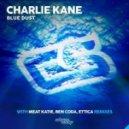 Charlie Kane - Blue Dust (Ben Coda Remix)
