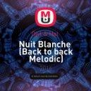 Djyl & Hat  - Nuit Blanche  (Back to back Melodic)