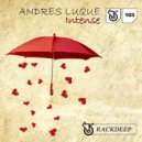Andres Luque - Intense (Original Mix)