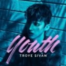 Troye Sivan - Youth (Dan Molitor Club Remix)