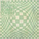 Felix Dickinson - A Day\'s Reality feat. Robert Owens (Classic Mix)