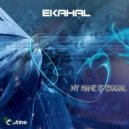 Ekahal - Horror & Madness (Original Mix)