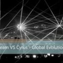 BEAM Vs. CYRUS - Global Evolution (Extended Mix)