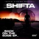 Shifta - Back On the Edge (Original mix)
