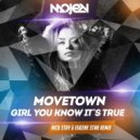 Movetown - Girl You Know It`s True  (Nick Stay & Eugene Star Radio Edit)