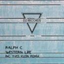 Ralph C - Western Life (Yves Klein Remix)