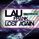 Lau Frank - Lost Again (Alden F Remix)