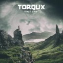 Torqux - Walk Away (Original Mix)
