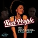 Reel People Ft. Lydia Harrell - I Ain't Mad (Reel People Vocal Mix)
