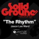 Jason Lee Ward - The Rhythm  (Pressure Mode Remix)