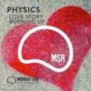 Physics - Burning Up (Original mix)