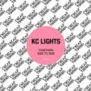 KC Lights - Together (Original Mix)