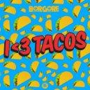 Borgore - I Love Tacos (Original mix)