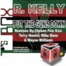 R. Kelly - Put The Guns Down (Mike Dunn Blackball Club)