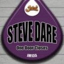 Steve Dare - One Door Closes (Original Mix)