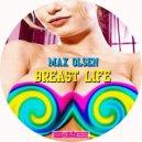 Max Olsen - Breast Life (Original mix)