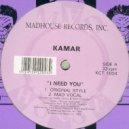 Kamar - I Need You (Mad Vocal)