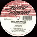 The Believers - Who Dares To Believe In Me? (Original Mix)