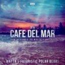 MATTN & Futuristic Polar Bears - Café Del Mar 2016 (Dimitri Vegas & Like Mike vs. Klaas Instrumental Mix)