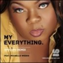 Wipe The Needle Ft. Michelle Weeks - My Everything (Original Mix)