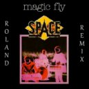 Space - Magic Fly (Roland remix)