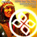 Kova ft. Tha Tribe - Indigenous (Original Mix)